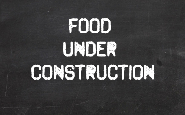 Food Under Construction